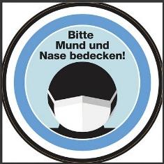 Bitte Mund und Nase bedecken!